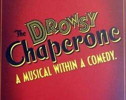 SOLD OUT - The Drowsy Chaperone