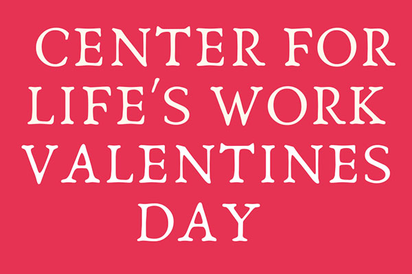 Center for Life's Work Valentines Making