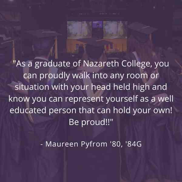 As a Naz grad, you can proudly walk into any room or situation with your head held high